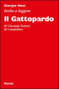 Invito a leggere «Il Gattopardo»