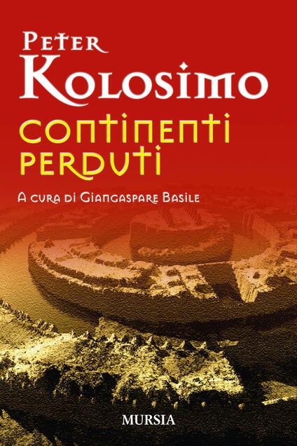 Continenti perduti - Peter Kolosimo - copertina