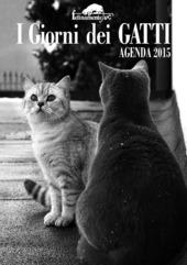 I giorni dei gatti. Agenda 2015