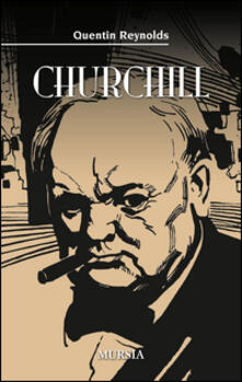 W. Churchill - Quentin Reynolds - copertina