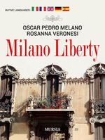 Milano liberty. Ediz. multilingue
