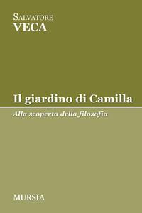 Libro Il giardino di Camilla Salvatore Veca