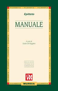 Libro Manuale. Ediz. integrale con commento Epitteto