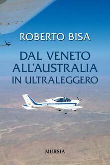 Voluntariadobaleares2014.es Dal Veneto all'Australia in ultraleggero Image