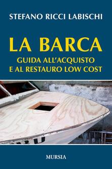 Amatigota.it La barca. Guida all'acquisto e al restauro low cost Image