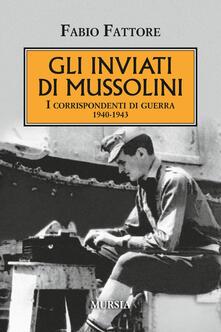 Promoartpalermo.it Gli inviati di Mussolini. I corrispondenti di guerra 1940-1943 Image
