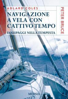 Navigazione a vela con cattivo tempo. Equipaggi nella tempesta.pdf