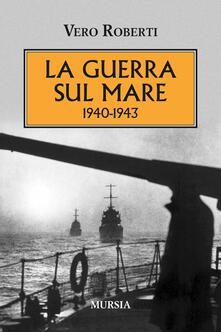 Winniearcher.com La guerra sul mare 1940-1943 Image