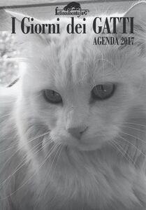 Libro I giorni dei gatti. Agenda 2017