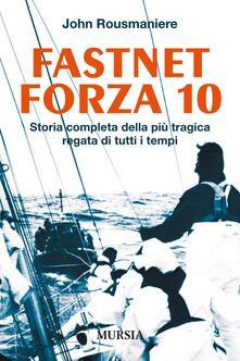 Squillogame.it Fastnet forza 10. Storia completa della più tragica regata di tutti i tempi Image