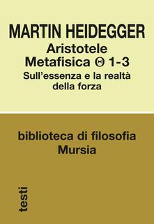 Recuperandoiltempo.it Aristotele. Metafisica (1-3). Sull'essenza e la realtà della forza Image
