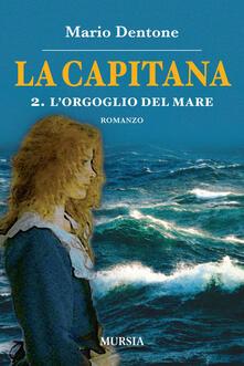 La capitana. Vol. 2: orgoglio del mare, L..pdf