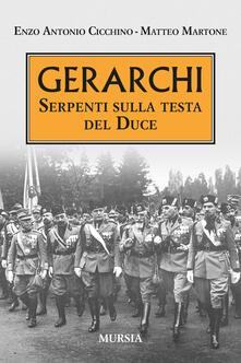 Vastese1902.it Gerarchi. Serpenti sulla testa del Duce Image