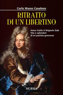 Antondemarirreguera.es Ritratto di un libertino. Anton Giulio II Brignole Sale. Vita e splendori di un patrizio genovese Image