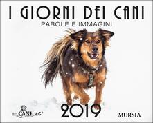 I giorni dei cani. Calendario 2019