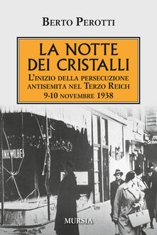 Secchiarapita.it La notte dei cristalli. L'inizio della persecuzione antisemita nel Terzo Reich. 9-10 novembre 1938 Image
