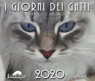 Calendario Principesse 2020.I Giorni Dei Gatti Calendario 2020 Libro Ugo Mursia