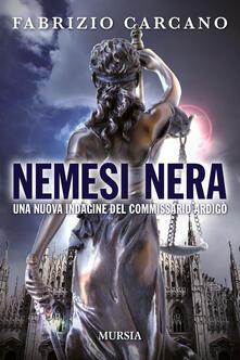 Fondazionesergioperlamusica.it Nemesi nera. Una nuova indagine del commissario Ardigò Image