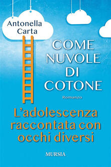 Come nuvole di cotone - Antonella Carta - ebook