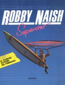 Libro Robby Naish superstar Robby Naish , Ulli Seer