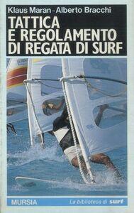 Libro Tattica e regolamento di regata di surf K. Maran , T. Bracchi