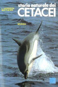 Libro Storia naturale dei cetacei L. Harrison Matthews