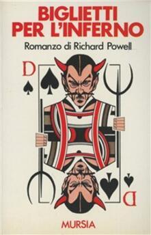 Biglietti per l'inferno - Richard Powell - copertina