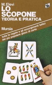 Libro Lo scopone M. Elevi