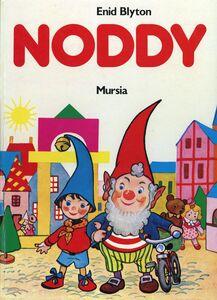 Foto Cover di Noddy. Noddy nella Città dei Balocchi-Noddy e i folletti ladri d'auto, Libro di Enid Blyton, edito da Ugo Mursia Editore