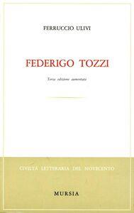 Libro Federigo Tozzi Ferruccio Ulivi