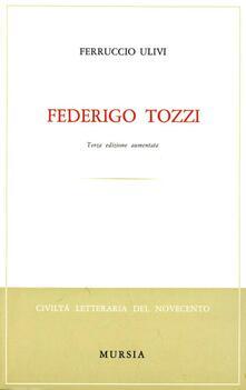 Federigo Tozzi - Ferruccio Ulivi - copertina