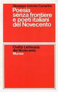Libro Poesie senza frontiere e poeti italiani del Novecento Giuseppe A. Camerino