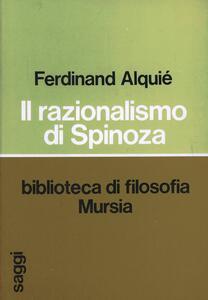 Il razionalismo di Spinoza