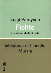 Fichte. Il sistema della libertà - Luigi Pareyson - copertina