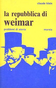 La Repubblica di Weimar - Claude Klein - copertina