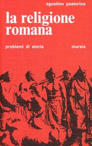 Libro La religione romana Agostino Pastorino