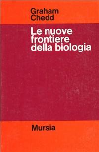 Le nuove frontiere della biologia