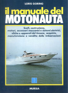 Libro Il manuale del motonauta Loris Goring