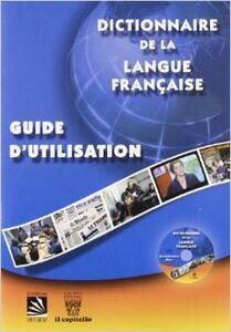 Dictionnaire de la langue française. Con CD-ROM