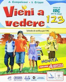 Squillogame.it Vieni a vedere. Testo di IRC. Per la 1ª, 2ª e 3ª classe elementare. Con e-book. Con espansione online Image