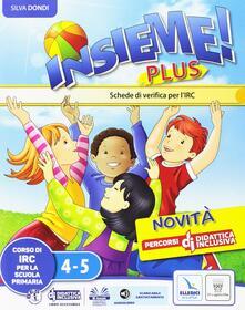 Daddyswing.es Insieme plus. Testo di IRC. Per la 4ª e 5ª classe elementare. Con e-book. Con espansione online Image