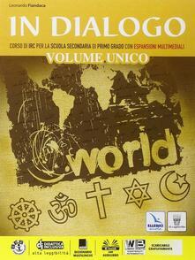 Lpgcsostenible.es In dialogo unico. Religioni di ieri e di oggi. Per la Scuola media. Con e-book. Con espansione online Image