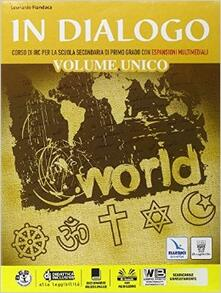 In dialogo unico. Per la Scuola media. Con e-book. Con espansione online - Leonardo Fiandaca - copertina