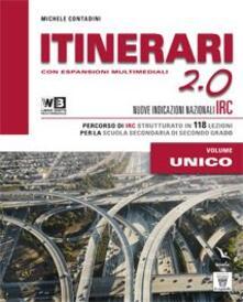 Osteriacasadimare.it Itinerari di IRC 2.0. Schede tematiche. Vol. unico. Con e-book. Con espansione online. Per le Scuole superiori Image