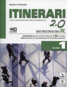 Filmarelalterita.it Itinerari di IRC 2.0. Con e-book. Con espansione online. Con DVD. Per le Scuole superiori. Vol. 1 Image