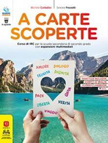 Librisulladiversita.it A carte scoperte. Corso di IRC. Per le Scuole superiori. Con e-book. Con espansione online Image