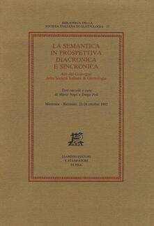 La semantica in prospettiva diacronica e sincronica. Atti del Convegno della Società Italiana di Glottologia (Macerata-Recanati, 22-24 ottobre 1992) - copertina