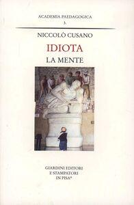 Foto Cover di Idiota la mente, Libro di Niccolò Cusano, edito da Giardini