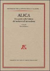 Alica. Un castello della Valdera dal Medioevo all'età moderna