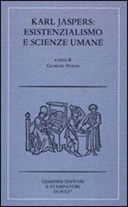 Foto Cover di Karl Jaspers: esistenzialismo e scienze umane, Libro di  edito da Giardini